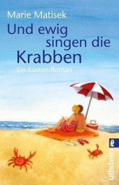 Und ewig singen die Krabben / Küsten Roman Bd.3 - Matisek, Marie