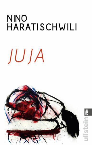 Juja - Haratischwili, Nino