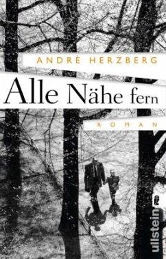 Alle Nähe fern - Herzberg, André