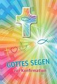 Gottes Segen zur Konfirmation, Glückwunschkarte mit Segenskreuz