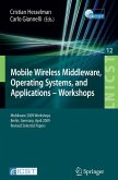 Mobile Wireless Middleware, Operating Systems and Applications - Workshops (eBook, PDF)