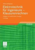 Elektrotechnik für Ingenieure - Klausurenrechnen (eBook, PDF)