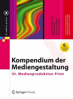 Kompendium der Mediengestaltung (eBook, PDF) - Böhringer, Joachim; Bühler, Peter; Schlaich, Patrick; Sinner, Dominik