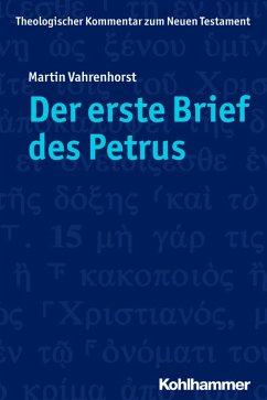 Der erste Brief des Petrus (eBook, PDF) - Vahrenhorst, Martin