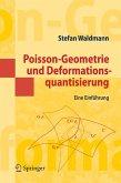 Poisson-Geometrie und Deformationsquantisierung (eBook, PDF)