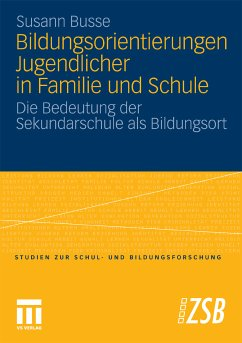 Bildungsorientierungen Jugendlicher in Familie und Schule (eBook, PDF) - Busse, Susann