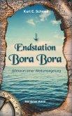 Endstation Bora Bora (eBook, ePUB)