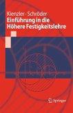 Einführung in die Höhere Festigkeitslehre (eBook, PDF)