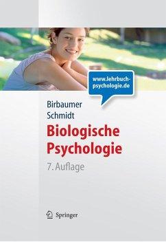 Biologische Psychologie (eBook, PDF) - Birbaumer, Niels; Schmidt, Robert F.