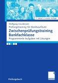 Zwischenprüfungstraining Bankfachklasse (eBook, PDF)