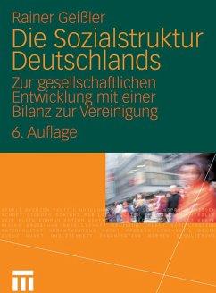 Die Sozialstruktur Deutschlands (eBook, PDF) - Geißler, Rainer