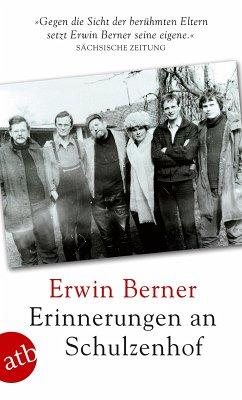 Erinnerungen an Schulzenhof (eBook, ePUB) - Berner, Erwin