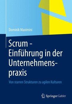 Scrum - Einführung in der Unternehmenspraxis (eBook, PDF) - Maximini, Dominik