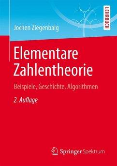 Elementare Zahlentheorie (eBook, PDF) - Ziegenbalg, Jochen
