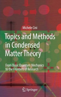 Topics and Methods in Condensed Matter Theory (eBook, PDF) - Cini, Michele