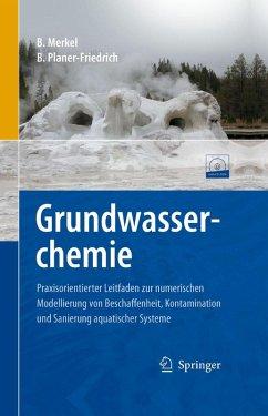 Grundwasserchemie (eBook, PDF) - Merkel, Broder J.; Planer-Friedrich, Britta