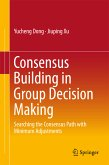 Consensus Building in Group Decision Making (eBook, PDF)