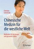 Chinesische Medizin für die westliche Welt (eBook, PDF)