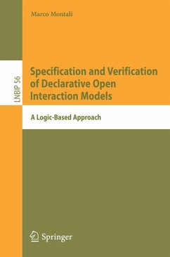 Specification and Verification of Declarative Open Interaction Models (eBook, PDF) - Montali, Marco