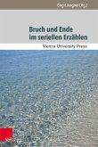 Bruch und Ende im seriellen Erzählen (eBook, PDF)