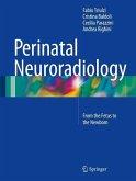 Perinatal Neuroradiology (eBook, PDF)