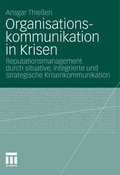 Organisationskommunikation in Krisen (eBook, PDF) - Thießen, Ansgar