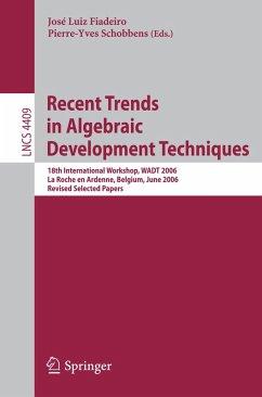 Recent Trends in Algebraic Development Techniques (eBook, PDF)