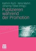 Publizieren während der Promotion (eBook, PDF)