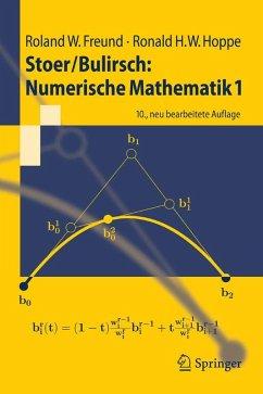 Stoer/Bulirsch: Numerische Mathematik 1 (eBook, PDF) - Freund, Roland W.; Hoppe, Ronald W.