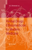 Herbal Drugs: Ethnomedicine to Modern Medicine (eBook, PDF)