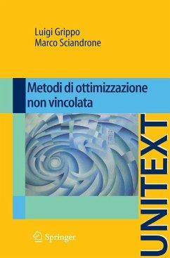 Metodi di ottimizzazione non vincolata (eBook, PDF) - Grippo, Luigi; Sciandrone, Marco