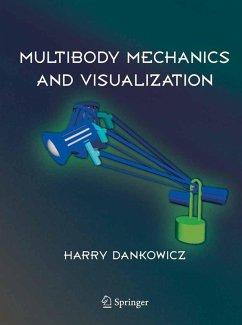 Multibody Mechanics and Visualization (eBook, PDF) - Dankowicz, Harry