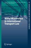 Wilful Misconduct in International Transport Law (eBook, PDF)