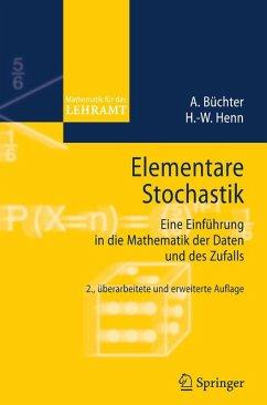 Elementare Stochastik (eBook, PDF) - Büchter, Andreas; Henn, Hans-Wolfgang