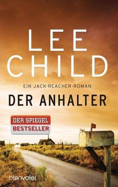 Der Anhalter / Jack Reacher Bd.17 - Child, Lee