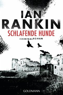 Schlafende Hunde / Inspektor Rebus Bd.19 - Rankin, Ian