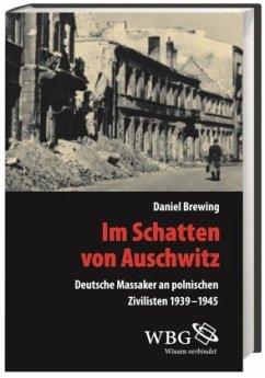 Im Schatten von Auschwitz - Brewing, Daniel