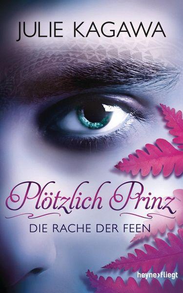 Buch-Reihe Plötzlich Prinz von Julie Kagawa