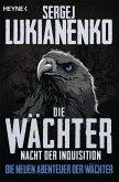 Nacht der Inquisition / Die Wächter Bd.3
