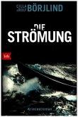 Die Strömung / Olivia Rönning & Tom Stilton Bd.3