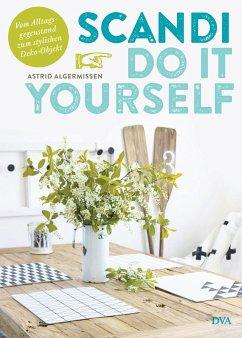 Scandi Do it yourself - Algermissen, Astrid