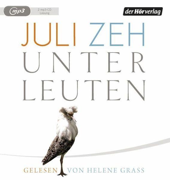 Unterleuten, 2 MP3-CDs - Zeh, Juli