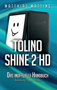 Tolino Shine 2 HD - das inoffizielle Handbuch