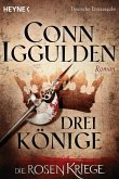 Drei Könige / Die Rosenkriege Bd.3