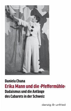 Erika Mann und die >Pfeffermühle<