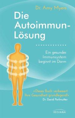Die Autoimmun-Lösung - Myers, Amy