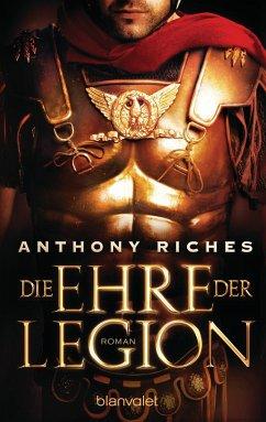Die Ehre der Legion / Imperium Saga Bd.1 - Riches, Anthony