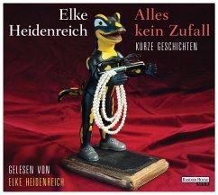 Alles kein Zufall - Kurze Geschichten, 3 Audio-CDs - Heidenreich, Elke