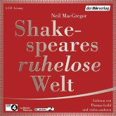 Shakespeares ruhelose Welt, 6 Audio-CDs