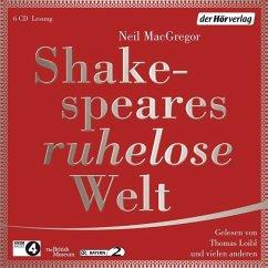 Shakespeares ruhelose Welt, 6 Audio-CDs - MacGregor, Neil